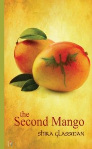Cover of The Second Mango, by Shira Glassman
