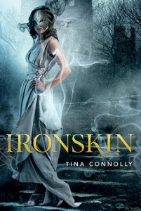 Cover of Ironskin by Tina Connolly