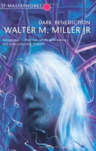 Cover of Dark Benediction by Walter M. Miller
