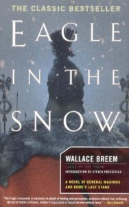 Cover of Eagle in the Snow by Wallace Breem