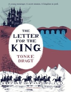 Cover of The Letter for the King by Tonke Dragt