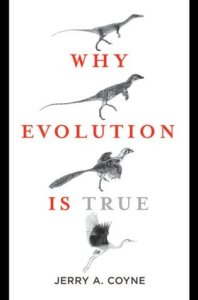 Cover of Why is Evolution True by Jerry Coyne