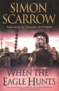 Cover of When the Eagle Hunts by Simon Scarrow
