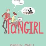 Cover of Fangirl, by Rainbow Rowell