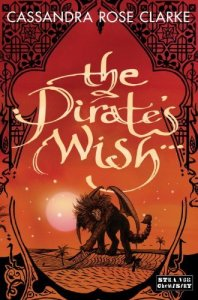 Cover of The Pirate's Wish, by Cassandra Rose Clarke