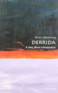 Cover of Derrida: A Very Short Introduction by Simon Glendinning