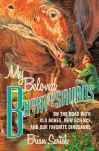 Cover of My Beloved Brontosaurus by Brian Switek