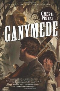 Cover of Ganymede by Cherie Priest