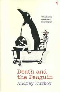 Cover of Death and the Penguin by Andrey Kurkov