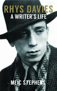 Cover of Rhys Davies: A Writer's Life by Meic Stephens