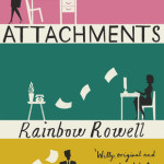 Cover of Attachments by Rainbow Rowell