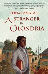 Cover of A Stranger in Olondria by Sofia Samatar