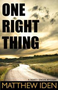 Cover of One Right Thing, by Matthew Iden