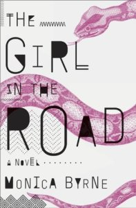 Cover of The Girl in the Road by Monica Byrne