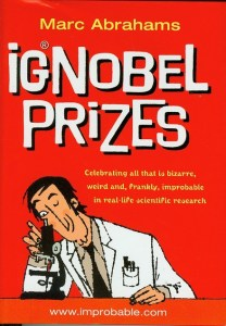 Cover of Ignobel Prizes by Marc Abrahams