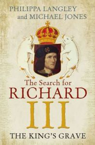 Cover of The Search for Richard III by Philippa Langley and Michael Jones