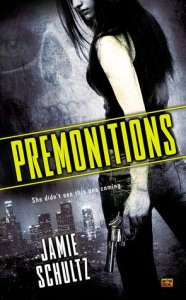 Cover of Premonitions by Jamie Schultz