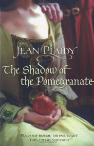 Cover of The Shadow of the Pomegranate by Jean Plaidy