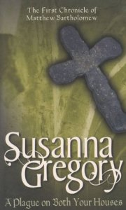 Cover of A Plague on Both Your Houses by Susanna Gregory