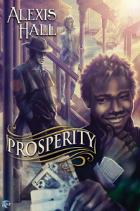 Cover of Prosperity by Alexis Hall