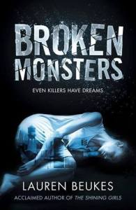 Cover of Broken Monsters by Lauren Beukes