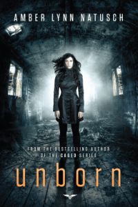 Cover of Unborn by Amber Lynn Natusch