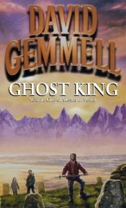 Cover of Ghost King by David Gemmell
