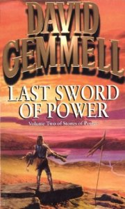 Cover of Last Sword of Power by David Gemmell