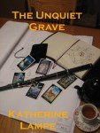 Cover of The Unquiet Grave by Katherine Lampe