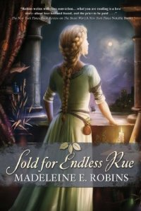 Cover of Sold for Endless Rue by Madeleine E. Robins