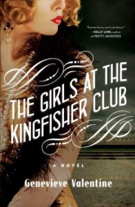 Cover of The Girls at the Kingfisher Club by Genevieve Valentine
