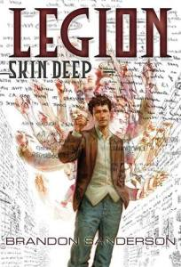 Cover of Legion: Skin Deep by Brandon Sanderson
