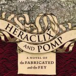 Cover of Heraclix and Pomp by Forrest Agguire