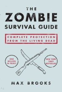 Cover of The Zombie Survival Guide by Max Brooks