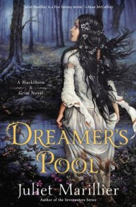 Cover of Dreamer's Pool by Juliet Marillier