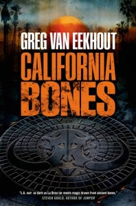 Cover of California Bones by Greg van Eekhout
