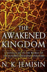 Cover of The Awakened Kingdom by N.K. Jemisin