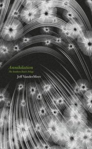 Cover of Annilation by Jeff VanderMeer