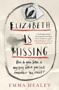 Cover of Elizabeth is Missing by Emma Healey
