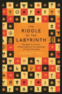 Cover of The Riddle of the Labyrinth by Margalit Fox