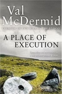 Cover of A Place of Execution by Val McDermid