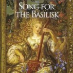 Cover of Song for the Basilisk by Patricia McKillip