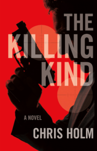 Cover of The Killing Kind by Chris F Holm