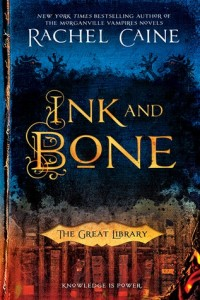 Cover of Ink and Bone by Rachel Caine