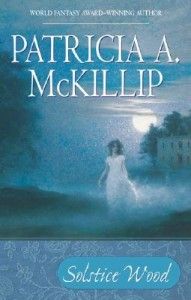 Cover of Solstice Wood by Patricia McKillip
