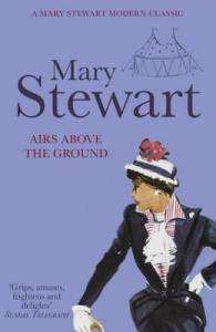 Cover of Airs Above the Ground by Mary Stewart