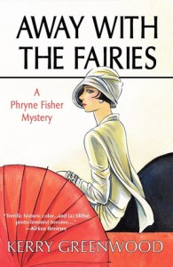 Cover of Away With the Fairies by Kerry Greenwood