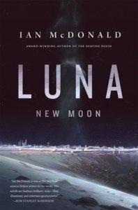 Cover of Luna: New Moon by Ian McDonald