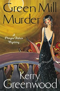 Cover of Green Mill Murder by Kerry Greenwood