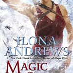 Cover of Magic Breaks by Ilona Andrews